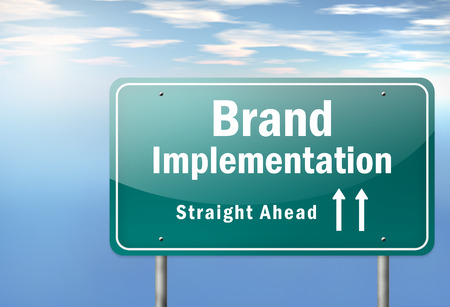 implementation: Highway Signpost with Brand Implementation wording Stock Photo