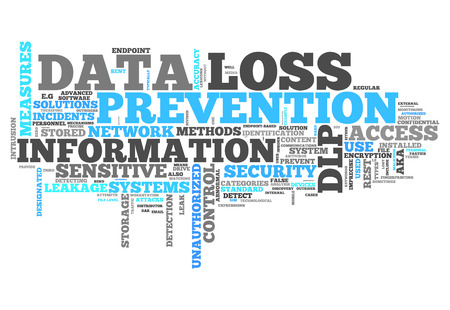 background information: Word Cloud with Data Loss Prevention related tags Stock Photo