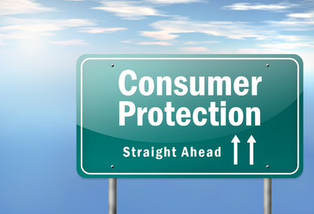 consumer protection: Highway Signpost with Consumer Protection wording