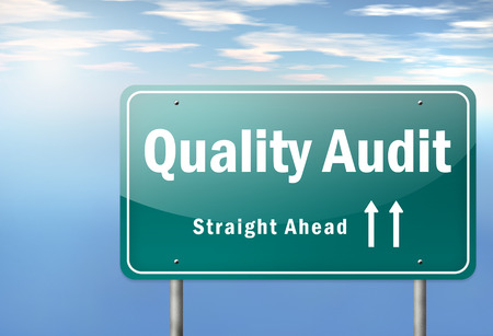 auditors: Highway Signpost with Quality Audit wording