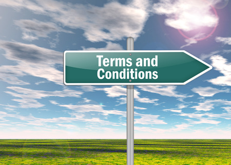 terms: Signpost with Terms and Conditions wording