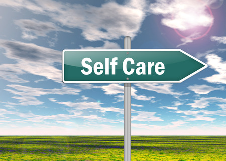 self care: Signpost with Self Care wording