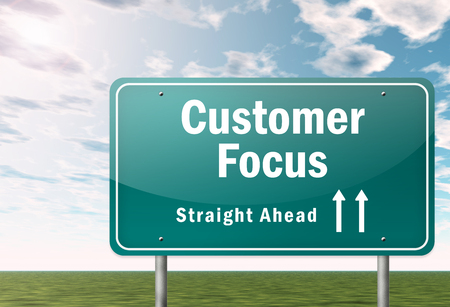 Signpost with Customer Focus wording
