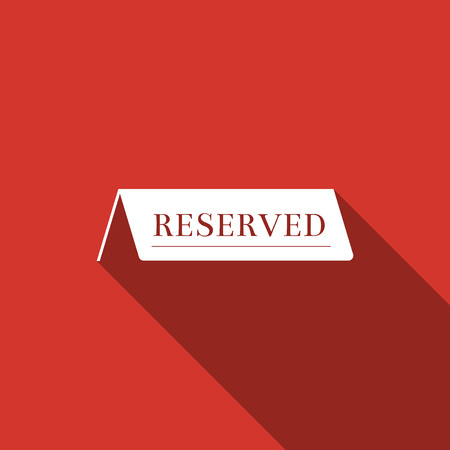 reservation: Reserved flat icon with long shadow. Vector Illustration.