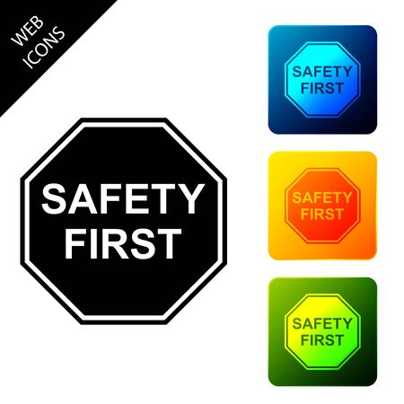 Safety First octagonal shape icon isolated. Set icons colorful square buttons. Vector Illustration