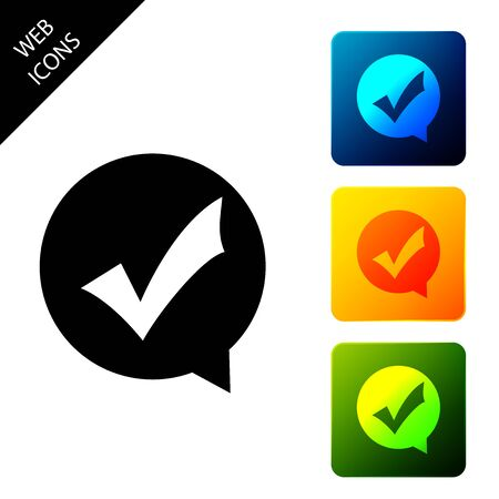 Check mark in circle icon isolated. Choice button sign. Checkmark symbol. Speech bubble icon. Set icons colorful square buttons. Vector Illustration Illustration