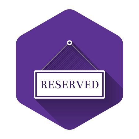White Hanging sign with text Reserved sign icon isolated with long shadow. Business theme for cafe or restaurant. Purple hexagon button. Vector Illustration