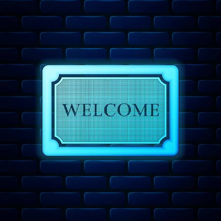 Glowing neon Doormat with the text Welcome icon isolated on brick wall background. Welcome mat sign. Vector Illustration