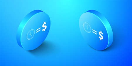 Isometric Time is money icon isolated on blue background. Money is time. Effective time management. Convert time to money. Blue circle button. Vector
