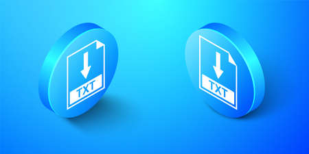 Isometric TXT file document icon. Download TXT button icon isolated on blue background. Blue circle button. Vector