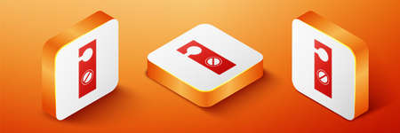 Isometric Please do not disturb icon isolated on orange background. Hotel Door Hanger Tags. Orange square button. Vector