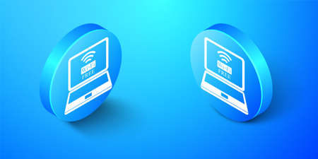 Isometric Laptop and free wifi wireless connection icon isolated on blue background. Wireless technology, wifi connection, network, hotspot concepts. Blue circle button. Vector