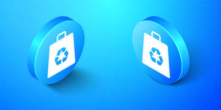 Isometric Paper shopping bag with recycle icon isolated on blue background. Bag with recycling symbol. Blue circle button. Vector
