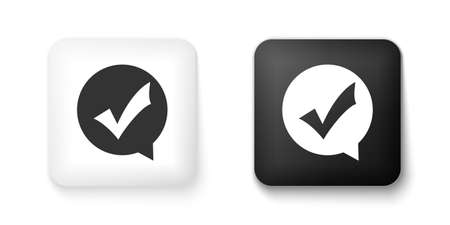 Black and white Check mark in circle icon isolated on white background. Choice button sign. Checkmark symbol. Speech bubble icon. Square button. Vector