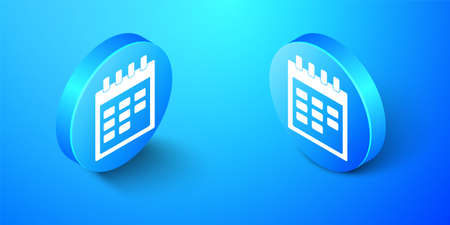 Isometric Calendar icon isolated on blue background. Blue circle button. Vector