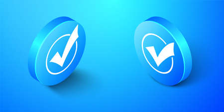 Isometric Check mark in round icon isolated on blue background. Check list button sign. Blue circle button. Vector