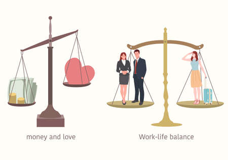 Work and life balance. The weight of money and love.