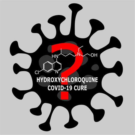 Vector illustration of corona virus causing COVID-19 disease and hydroxychloroquine sulfate (HCQ, HCQS) molecule which question mark if this treatment really cures the illness or not