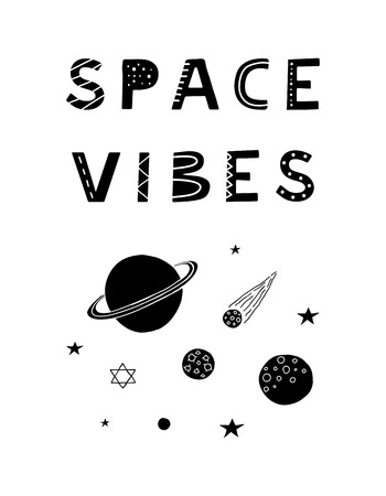 Black and white motivating poster with hand drawn scandinavian lettering space vibes. Ilustrace