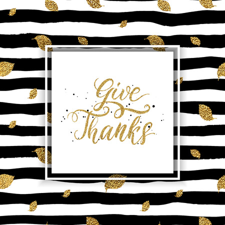 grateful: Happy Thanksgiving card, give thanks text on seamless striped background with autumn gold leaves, thanksgiving lettering on grunge linear pattern of golden glitter leaf, shiny vector for card, poster Illustration