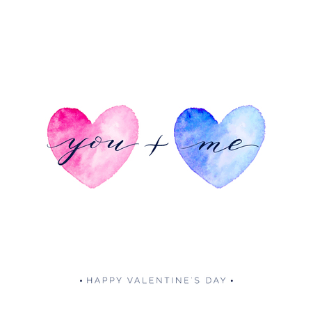 Happy Valentines Day card, you and me text on watercolor heart isolated on white background, vector love lettering for greeting card, invitation, wedding, save the date, handwritten calligraphy