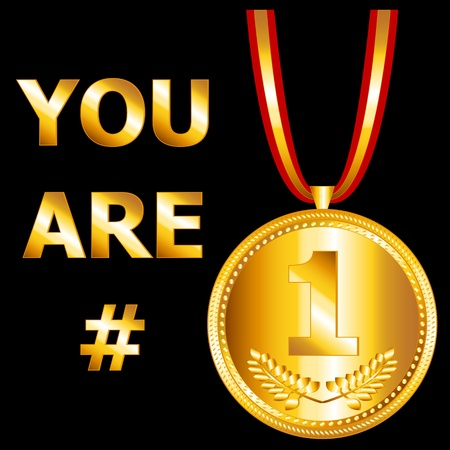1 object: You are number one design with a gold medal and ribbon, perfect for a card or the likes.