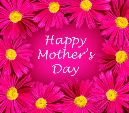 Happy mothers day card with bright pink daisy flower frame