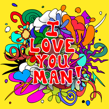 pal: Fun, colorful doodle background with Love you man text