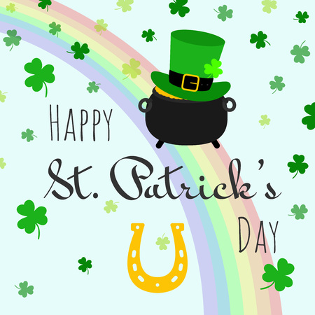 Happy St. Patricks Day celebration postcard vector illustration. Pot of gold, leprechauns hat, clover shamrocks, rainbow magic and horseshoe for luck. Illustration