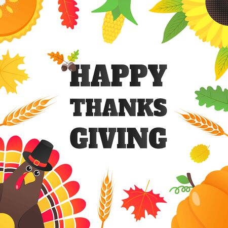 Happy thanksgiving day flat style design poster vector illustration with turkey, text, autumn leaves, sunflower, corn and pumpkin. Turkey with hat and colored feathers celebrate holidays!