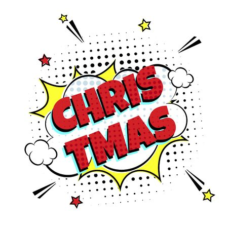 Comic Lettering Christmas In The Speech Bubbles Comic Style Flat Design. Dynamic Pop Art Vector Illustration Isolated On White Background. Exclamation Concept Of Comic Book Style Pop Art Voice Phrase. Иллюстрация