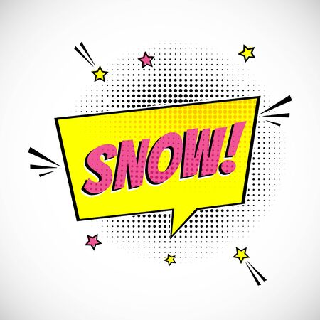 Comic Lettering Snow In The Speech Bubbles Comic Style Flat Design. Dynamic Pop Art Vector Illustration