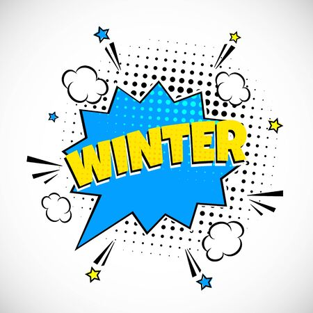 Comic Lettering Winter In The Speech Bubbles Comic Style Flat Design. Dynamic Pop Art Vector Illustration Isolated On White Background. Exclamation Concept Of Comic Book Style Pop Art Voice Phrase.