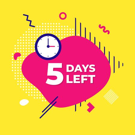 Sale countdown liquid abstract elements five days left sign vector illustration isolated symbol badge. Business date count with offer timer, limit offer concept.