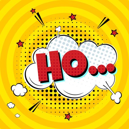 Comic Lettering HO... In The Speech Bubbles Comic Style Flat Design. Dynamic Pop Art Vector Illustration Isolated On Rays Background. Exclamation Concept Of Comic Book Style Pop Art Voice Phrase.