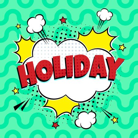 Comic lettering speech bubble for emotion with text HOLYDAY comic style flat design. Dynamic pop art illustration isolated on rays background. Voice exclamation concept.  イラスト・ベクター素材