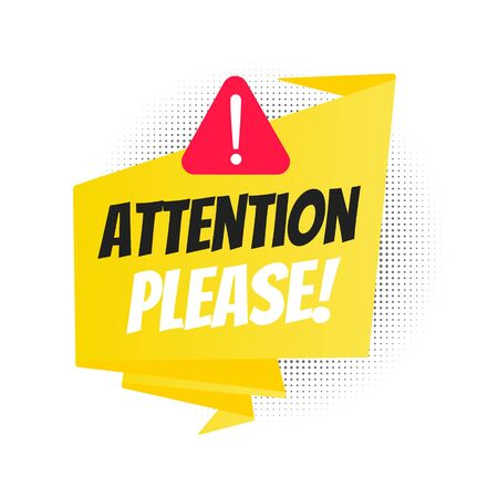 Attention please big banner ribbon speech bubble with text badge label flat style design vector illustration isolated on white background. Pay attention, please.