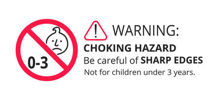 Choking hazard forbidden sign sticker not suitable for children under 3 years isolated on white background vector illustration. Warning triangle, sharp edges and small parts danger circle prohibition.