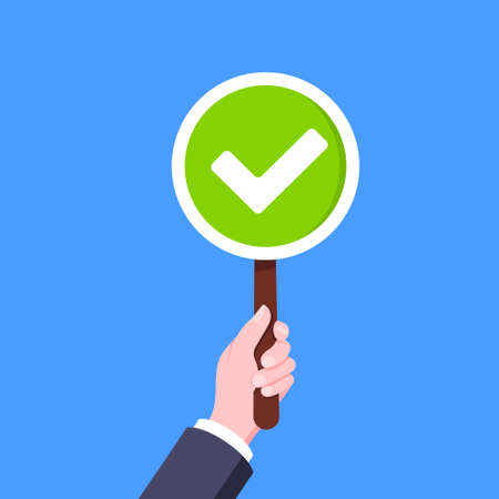 Hand hold check mark tick round banner plate business concept flat style design vector illustration. Demonstration placard banner or test choice voting dispute.