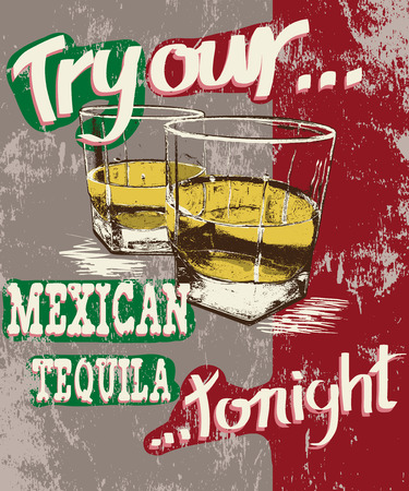 show bill: Vintage poster of two stemware with tequila.Grunge effect.Shabby background Vectores