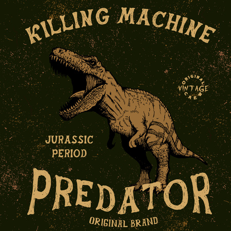 tyrannosaur: Vintage label with tyrannosaur  .Grunge effect.Typography design for t-shirts
