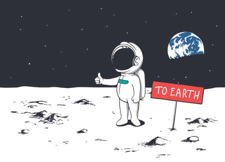 Astronaut want to get to Earth