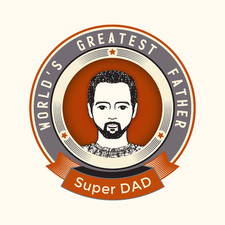 sign post: Vintage Fathers Day card with hand drawn Dad portrait in Badge. Vector illustration in red, grey circle frame with ribbon and text world greatest father and super dad.