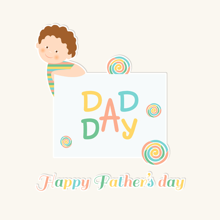 A cute kid congratulates his dad. Card with Colored letters Happy Fathers Day and Lolipopes.