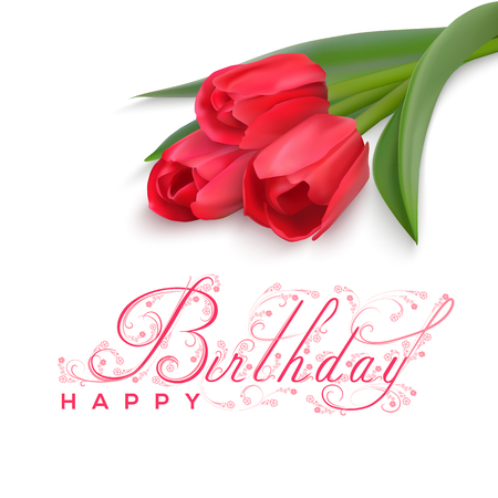 Three red tulips in the upper right corner on a white background. Pink calligraphic text Happy Birthday. Vector Photo realistic delicate flower. Beautiful decorative floral calligraphic inscription.