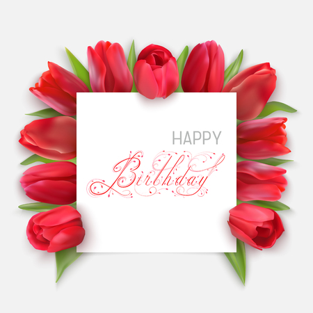 Red Tulips under a white banner and red and grey text Happy Birthday. Vector Photo realistic delicate flower. Beautiful decorative floral calligraphic inscription.