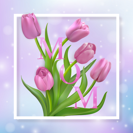 White frame and letters MOM on a lilac blur abstract background with bright spots and pink photo-realistic tulips. Vector illustration. Ilustração