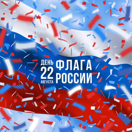 22 august Happy Russia flag day greeting card with colorful flying confetti and national flag of of Russian Federation. Red, white, blue design with blurred rays.