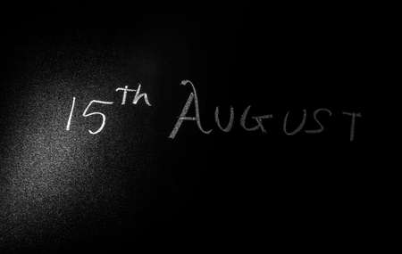 Happy Independence Day 15 August written on a blackboard with chalk for independence day celebration.