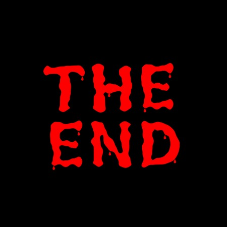 thriller: THE END text. Red Bloody letters on the black background, vector illustration